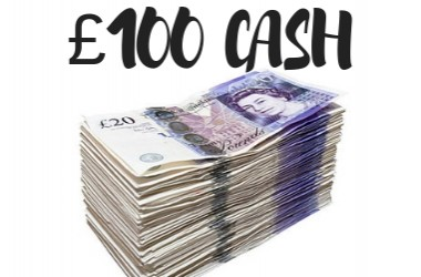 £100 CASH GIVE AWAY